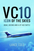 VC10: An Icon of the Skies