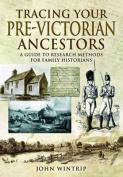 Tracing Your Pre-Victorian Ancestors