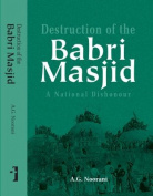 Destruction of the Babri Masjid a National Dishonour