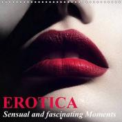 Erotica * Sensual and Fascinating Moments 2017