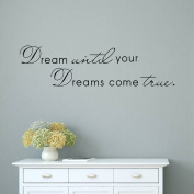 BIBITIME Dream Until Your Dreams Come True Wall Decals Inspirational Sayings Quotes Stickers