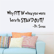 BIBITIME Dr.Seuss Wall Sticker Why FIT IN when you were born to STANDOUT Lettering Wall Decals Home Art Decor
