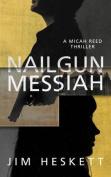 Nailgun Messiah