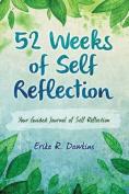 52 Weeks of Self Reflection