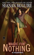 Magic for Nothing (Incryptid)