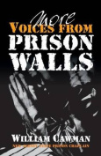 More Voices from Prison Walls