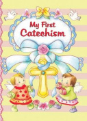My First Catechism [Board Book]