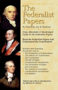 The Federalist Papers by Hamilton, Jay, and Madison