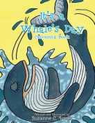 It's a Whale's Day Colouring Book