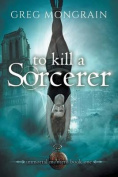 To Kill a Sorcerer