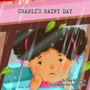Charli's Rainy Day
