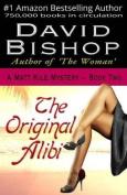 The Original Alibi