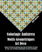 Coloriage Antistress Motifs Geometriques Art Deco [FRE]