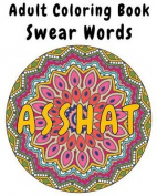 Adult Coloring Book - Swear Words
