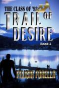 Trail of Desire