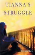 Tianna's Struggle