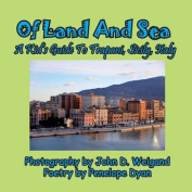 Of Land and Sea, a Kid's Guide to Trapani, Sicily, Italy