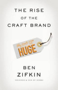 The Rise of the Craft Brand
