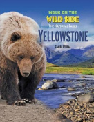 Yellowstone (Walk on the Wild Side