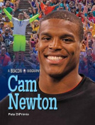 CAM Newton (Beacon Biography)