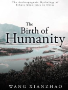 The Birth of Humanity