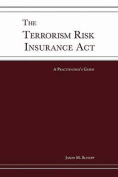 The Terrorism Risk Insurance ACT