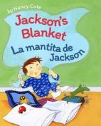 Jackson's Blanket / La Mantita de Jackson