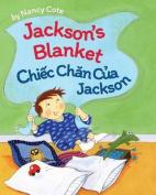 Jackson's Blanket / Cau Chuyen Ve Coc Con Va Lung Mat Ong