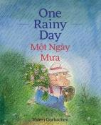 One Rainy Day / Mot Ngay Mua
