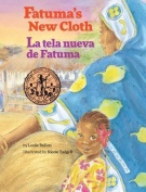 Fatuma's New Cloth / La Tela Nueva de Fatuma