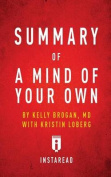 Summary of a Mind of Your Own by Kelly Brogan with Kristin Loberg Includes Analysis