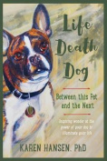 Life, Death, Dog