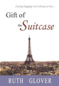 Gift of the Suitcase