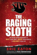 The Raging Sloth