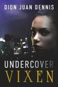Undercover Vixen