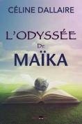 L'Odyssee de Maika [FRE]