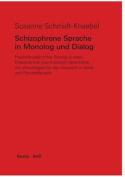 Schizophrene Sprache in Monolog Und Dialog [GER]