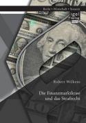 Die Finanzmarktkrise Und Das Strafrecht [GER]