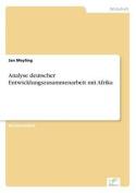 Analyse Deutscher Entwicklungszusammenarbeit Mit Afrika [GER]