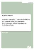 Leonora Carrington - Eine Untersuchung Der Auswirkungen Biographischer Entwicklungen Auf Die Kunstlerische Selbstdarstellung [GER]