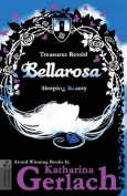 Bellarosa: Sleeping Beauty