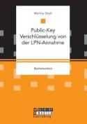 Public-Key Verschlusselung Von Der LPN-Annahme [GER]