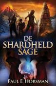 de Shardheld Sage [DUT]