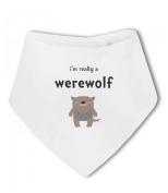 Im Really a Werewolf funny - Baby Bandana Bib
