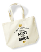 Aunt of The Bride, Aunt Of The Bride Bag, Tote Bag, Aunt Of The Bride Keepsake, Brides Aunt, Brides Aunt Gift, Brides Aunt, Aunt of the Bride, Brides Aunt Gift