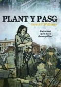 Plant y Pasg [WEL]
