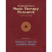An Introduction to Music Therapy Research