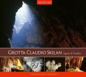 Grotta Claudio Skilan [ITA]