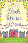 The Little Clock House on the Green