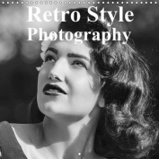 Photography in Retro Style 2017